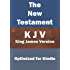 The New Testament of the Holy Bible (KJV), with Search Every Verse Navigation, Optimized for E-Readers