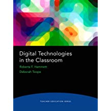 Teacher Education Series - Digital Technologies in the Classroom,