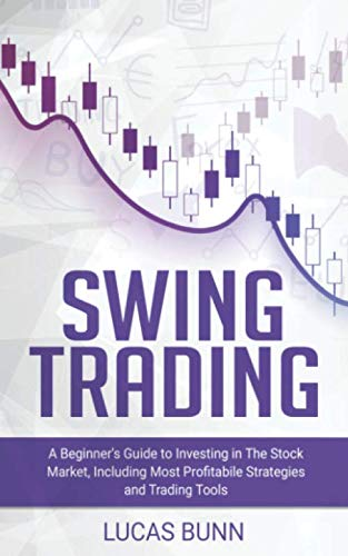 41FlGRSfCnL - Swing Trading: A Beginner's Guide to Investing in The Stock Market, Including the Most Profitabile Strategies and Trading Tools