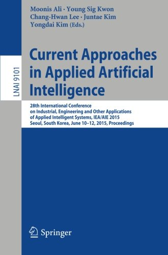 Current Approaches in Applied Artificial Intelligence (Lecture Notes in Computer Science)