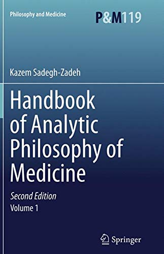 Handbook of Analytic Philosophy of Medicine (Philosophy and Medicine)-cover