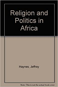 Book Religion and Politics in Africa by Jeff Haynes (1996-05-15)