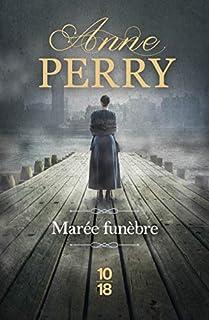 Marée funèbre : Une enquête de William Monk, Perry, Anne