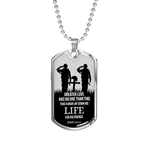 (John 15:13 Soldiers Salute Greater Love Stainless Steel Silver Tone Military Dog Tag Necklace w 24