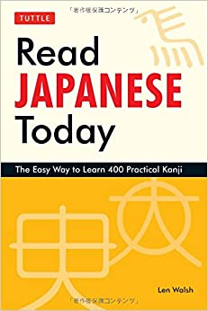 Image result for Read Japanese Today: The Easy Way to Learn 400 Practical Kanji (Tuttle Language Library)