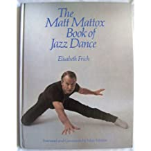 Matt Mattox Book of Jazz Dance