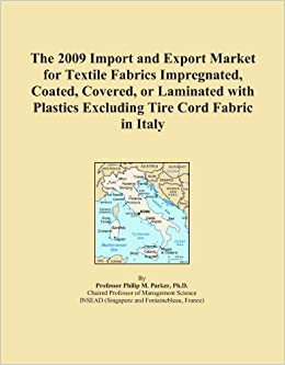 The 2009 Import and Export Market for Textile Fabrics Impregnated, Coated, Covered, or Laminated with Plastics Excluding Tire Cord Fabric in Italy