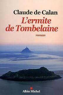 L'ermite de Tombelaine, Calan, Claude de