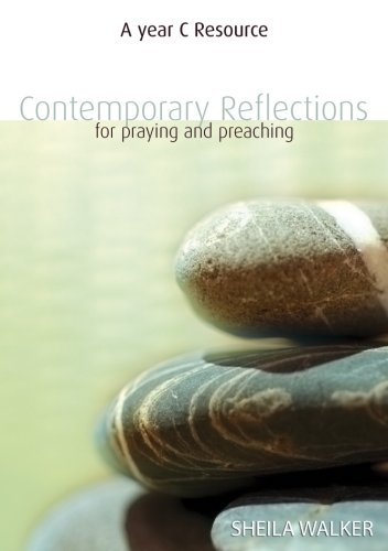 Contemporary Reflections For Praying and Preaching - Year C by Kevin Mayhew