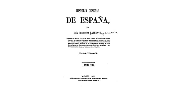 Historia general de España eBook: Lafuente, Modesto: Amazon.es ...