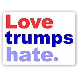 Love Trumps Hate - Anti Trump Color Sticker