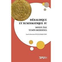 Héraldique et Numismatique Iv