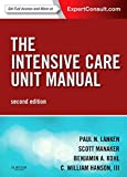 The Intensive Care Unit Manual: Expert Consult - Online and Print (Expertconsult.com)
