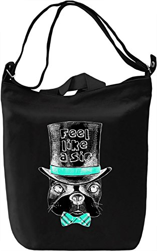 Feel Like A Sir Borsa Giornaliera Canvas Canvas Day Bag| 100% Premium Cotton Canvas| DTG Printing|