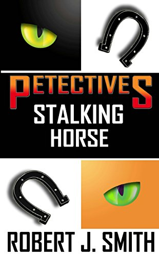 (Petectives: Stalking Horse)
