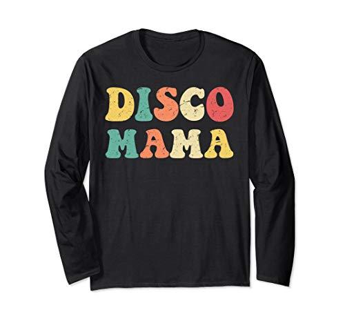 Disco Mama Longsleeve 1970s Disco Queen Matching -