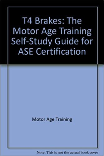 t4 brakes: the motor age training self-study guide for ase ...