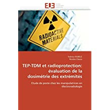 TEP-TDM ET RADIOPROTECTION : EVALUATION DE LA DOSIMETRIE DES EXTREMITES