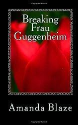 Breaking Frau Guggenheim: Ashley Cooper Series