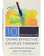 10 Principles for Doing Effective Couples Therapy