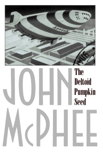 The Deltoid Pumpkin Seed by Farrar, Straus and Giroux