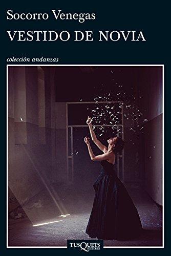 Vestido de novia (Spanish Edition) by [Venegas, Socorro]