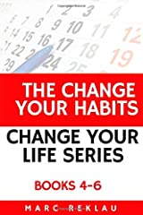 The Change Your Habits, Change Your Life Series: Books 4-6 Paperback