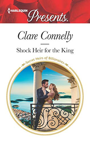 Shock Heir For The King by Clare Connelly