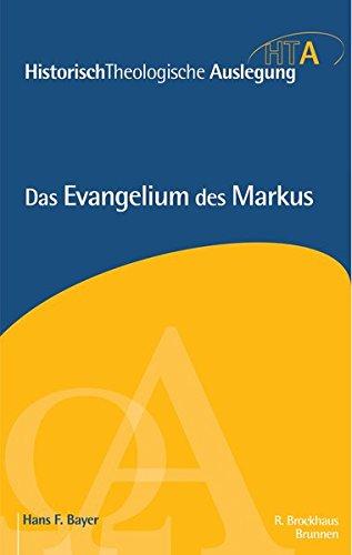 HistorischTheologische Auslegung (HTA), Neues Testament : Das Evangelium des Markus