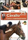 Image de Il cavallo. Cura e mantenimento