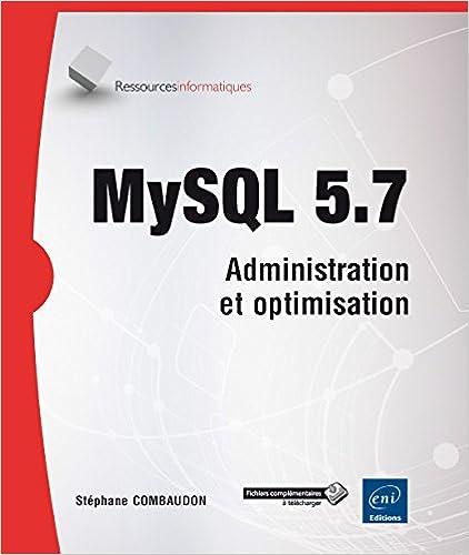 Téléchargement MySQL 5.7 - Administration et optimisation pdf