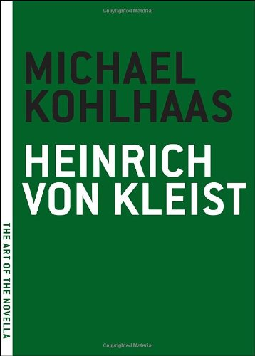 Michael Kohlhaas (The Art of the Novella) by Brand: Melville House