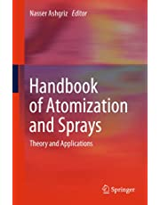 Handbook of Atomization and Sprays: Theory and Applications