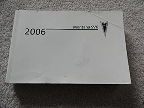 2006 pontiac montana sv6 owners manual pontiac amazon com books rh amazon com 2006 pontiac montana sv6 owners manual
