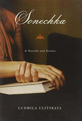 Sonechka: A Novella and Stories