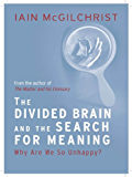 The Divided Brain and the Search for Meaning (English Edition)