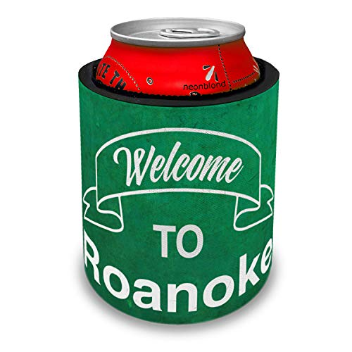 NEONBLOND Green Sign Welcome To Roanoke Slap Can Cooler Insulator Sleeve