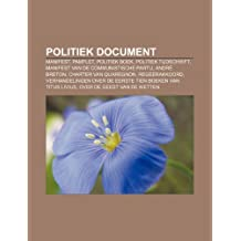 Politiek document: Manifest, Pamflet, Politiek boek, Politiek tijdschrift, Manifest van de Communistische Partij, André Breton