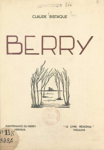 Berry French Edition Kindle Edition By Claude Bistaque