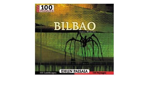 Los 100 paisajes de Bilbo: Amazon.es: Moreno, Jorge, Moreno, Jorge ...