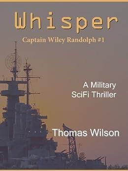 Whisper (Wiley Randolph Series Book 1) by [Wilson, Thomas]