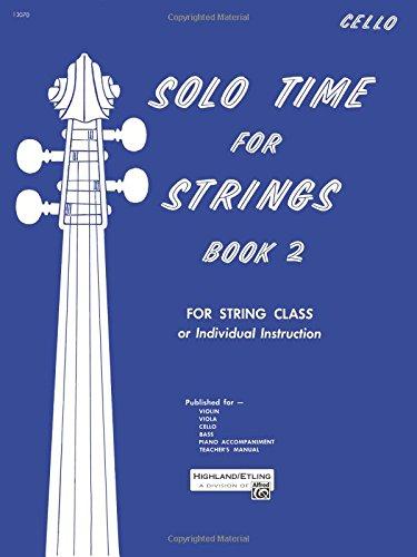 Solo Time for Strings, Bk 2: Cello