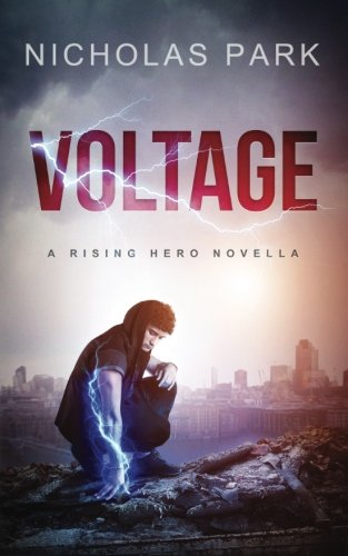 Voltage: A Rising Hero Novella
