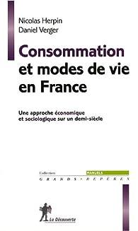 Consommation et modes de vie en France : Une approche économique et sociologique sur un demi-siècle par Nicolas Herpin