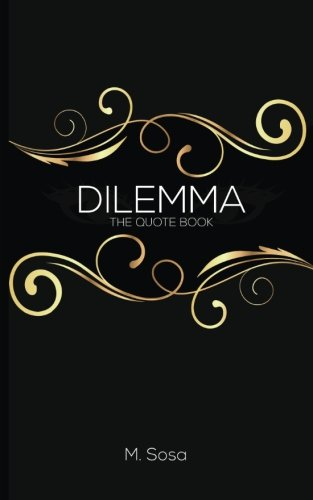 Dilemma  The Quote Book
