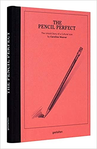 The Pencil Perfect The Untold Story of a Cultural Icon