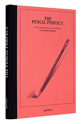 The Pencil Perfect: The Untold Story of a Cultural Icon