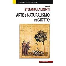 Arte e Naturalismo in Giotto (Universale Vol. 55) (Italian Edition)