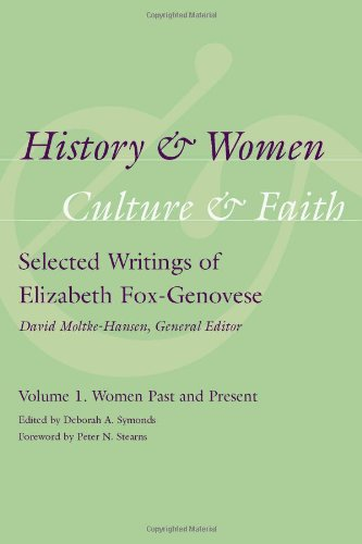 Depiction and Women, Culture and Faith: Selected Writings of Elizabeth Fox-Genovese,Volume 1:: Women Past and Present