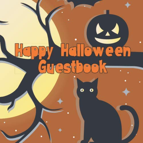 Happy Halloween Guestbook: Spooky Cute Halloween Party Guest Book Costume Celebration Log for Signing and Leaving Spooky -